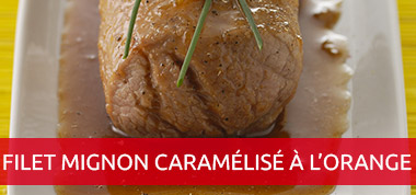 Filet mignon caramélisé à l'orange